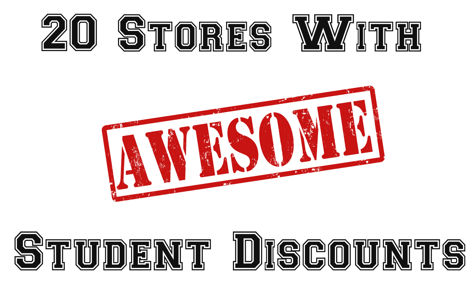 best student discounts, hidden student discounts, stores with student discounts