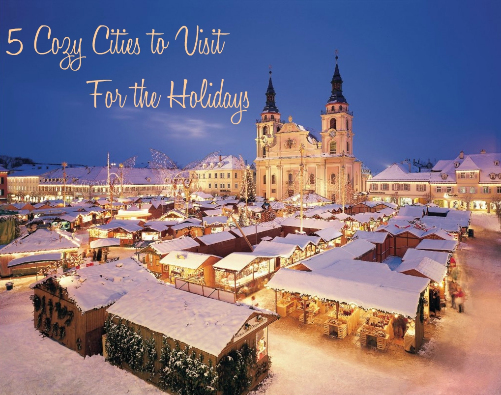 Where to visit for christmas, cozy christmas cities, best places to travel for christmas, top christmas destinations, best christmas destinations, best christmas cities, travel for the holidays, where to visit for the holidays