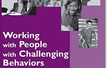 Working with People II Positive Techniques to Address Challenging Behavior