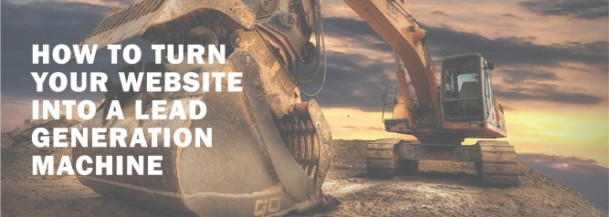 How to Turn Your Website into a Lead Generation Machine-01