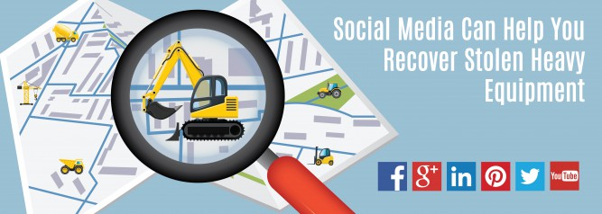 Social Media Can Help You Recover Stolen Heavy Equipment-01