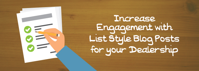 Increase Engagement with List Style Blog Posts for your Dealership