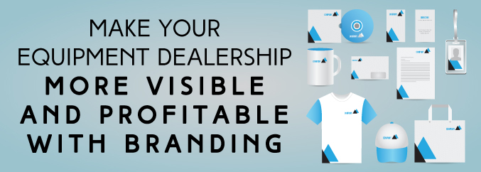 Make-Your-Equipment-Dealership-More-Visible-and-Profitable-with-Branding