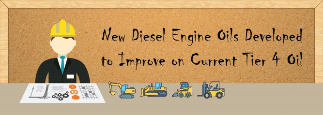 New Diesel Engine Oils Developed to Improve on Current Tier 4 Oil-01