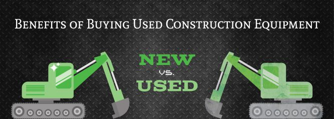 New Vs. Used Benefits of Buying Used Construction Equipment   ADI Agency
