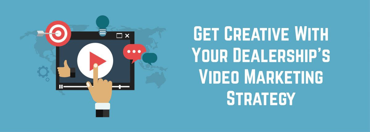 Get Creative With Your Dealership's Video Marketing Strategy   ADI Agency