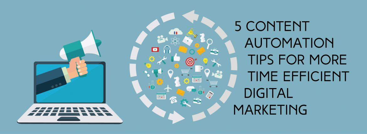 5 Content Automation Tips for More Time Efficient Digital Marketing | ADI Agency