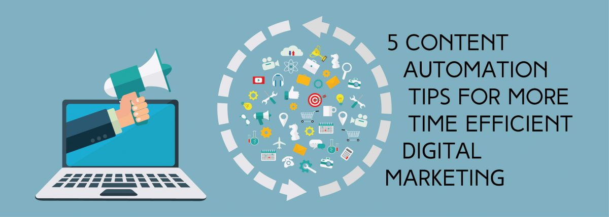 5 Content Automation Tips for More Time Efficient Digital Marketing   ADI Agency