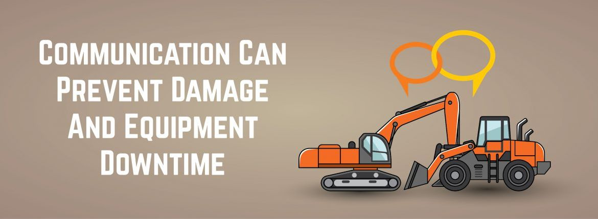 Communication Can Prevent Damage And Equipment Downtime   ADI Agency
