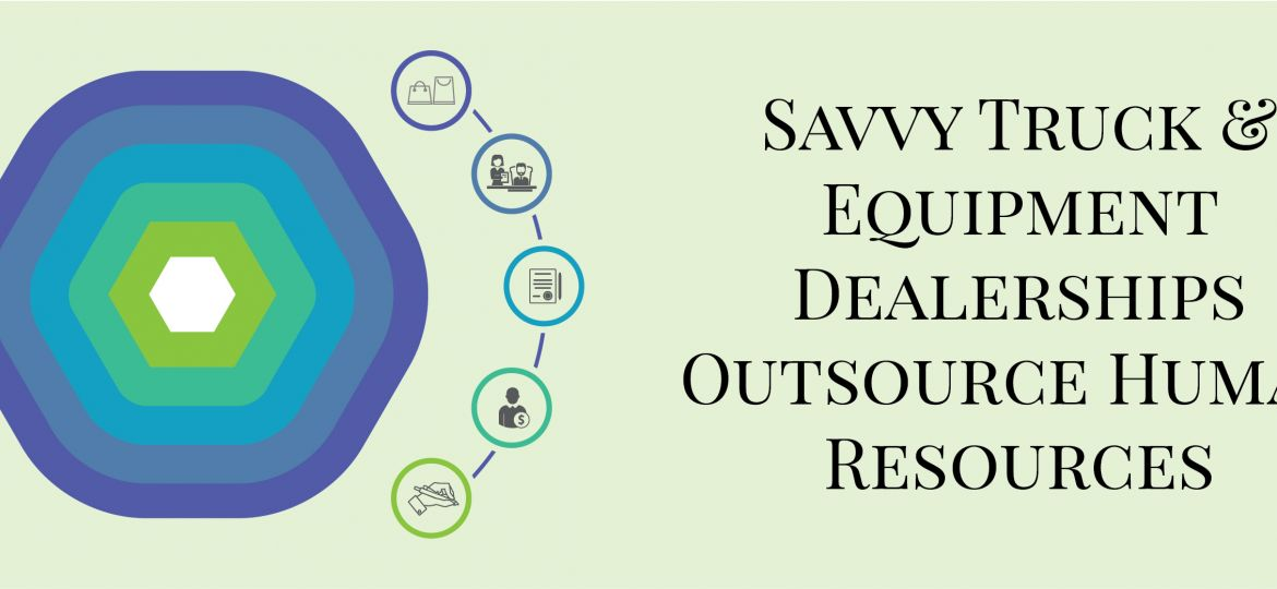 Savvy Truck & Equipment Dealerships Outsource Human Resources | ADI Agency