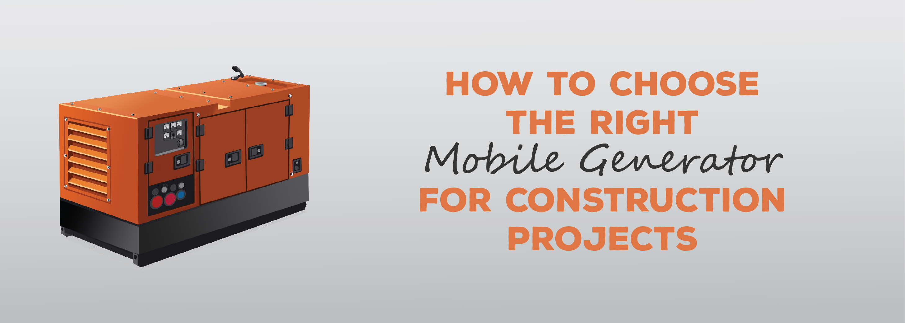 How to Choose the Right Mobile Generator for Construction Projects | ADI Agency | Generator Warranty