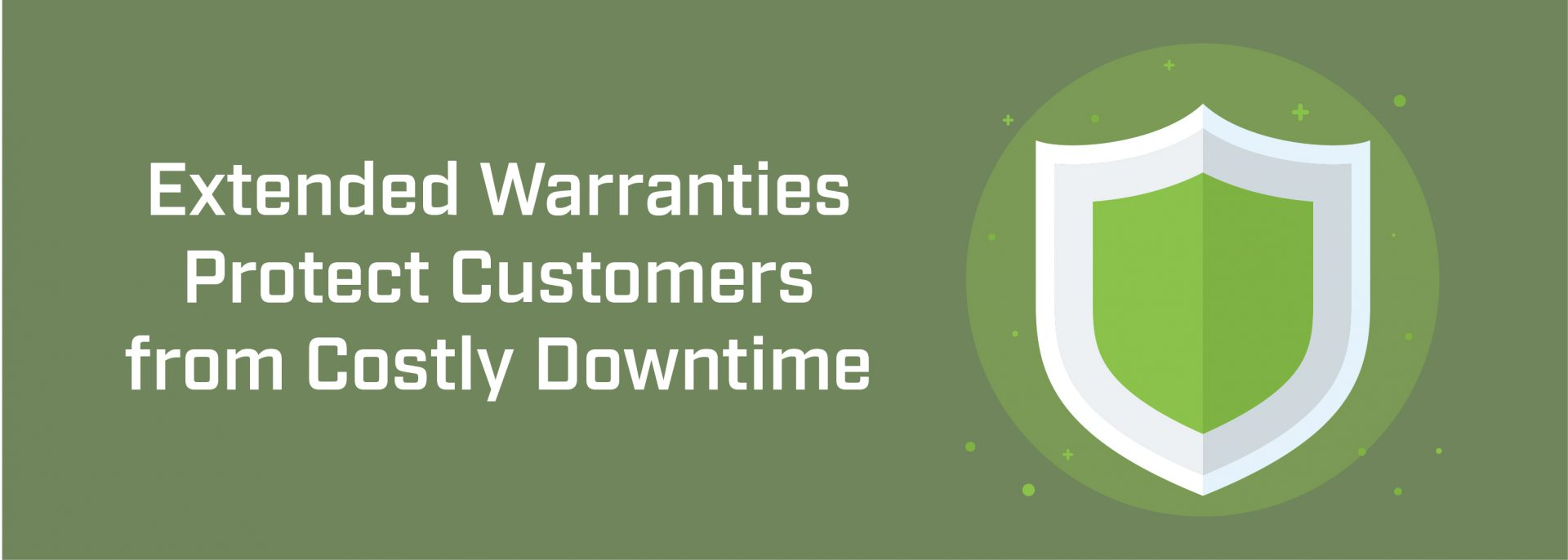 Extended Warranties Protect Customers from Costly Downtime   ADI Agency