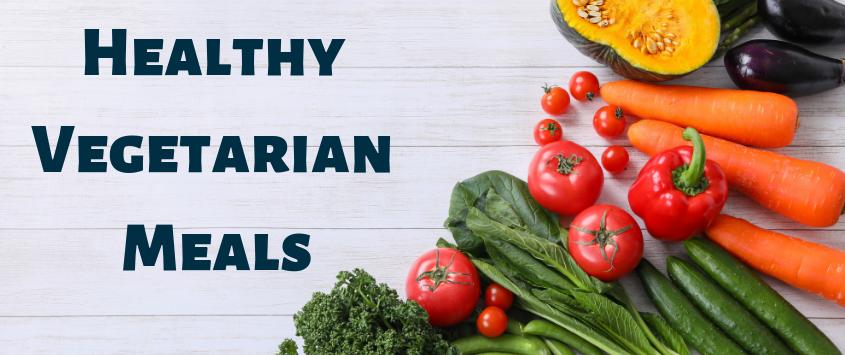 healthy vegetarian meals
