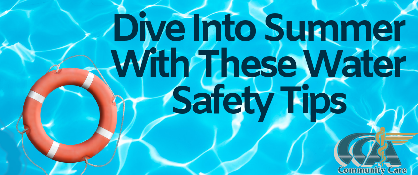 Dive Into Summer with These Water Safety Tips