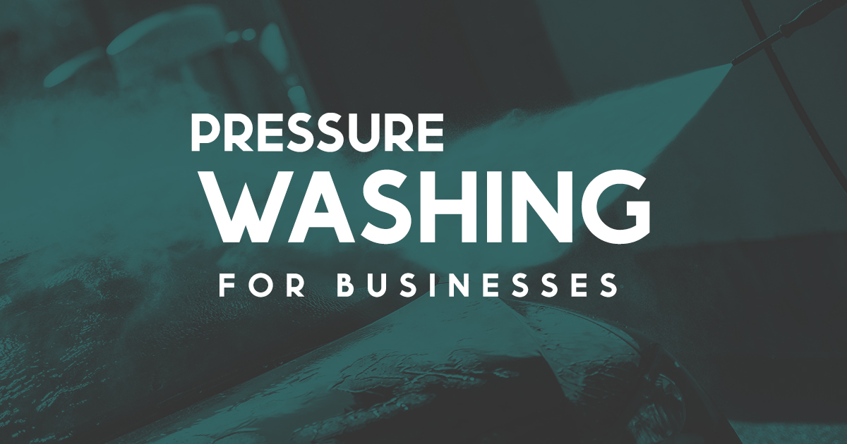 pressure washing for business