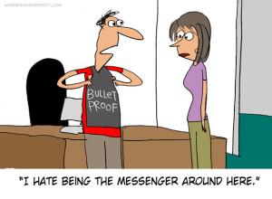 dont shoot the messenger1