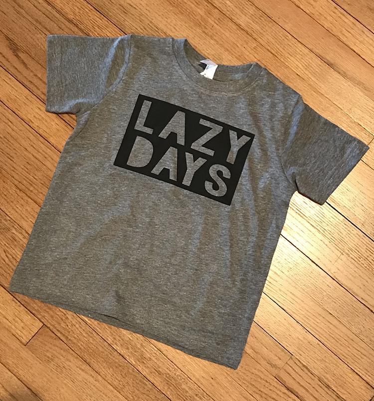 Lazy Days T-Shirt