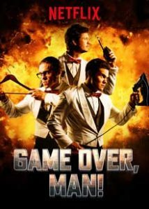 Game Over, Man! | 10 Best action movies must watch 2018