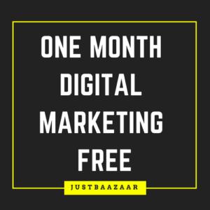One Month Digital Marketing Free JustBaazaar Digital marketing Agency India