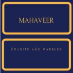 Mahaveer Granite and Marble