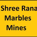 SHREE RANA MARBLE MINES