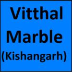 Vitthal Marble (Kishangarh)