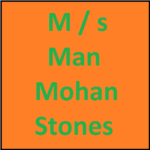 M / s Man Mohan Stones