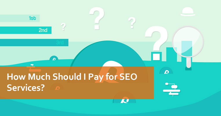 How Much Should I be Paying for SEO