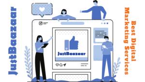 JustBaazaar is the Best Digital Marketing Agency Bhopal SMO SEO Expert