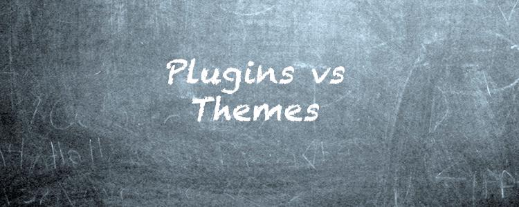 WordPress plugins vs themes