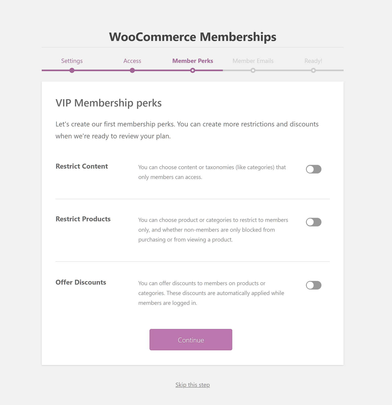 WooCommerce Memberships content restrictions.