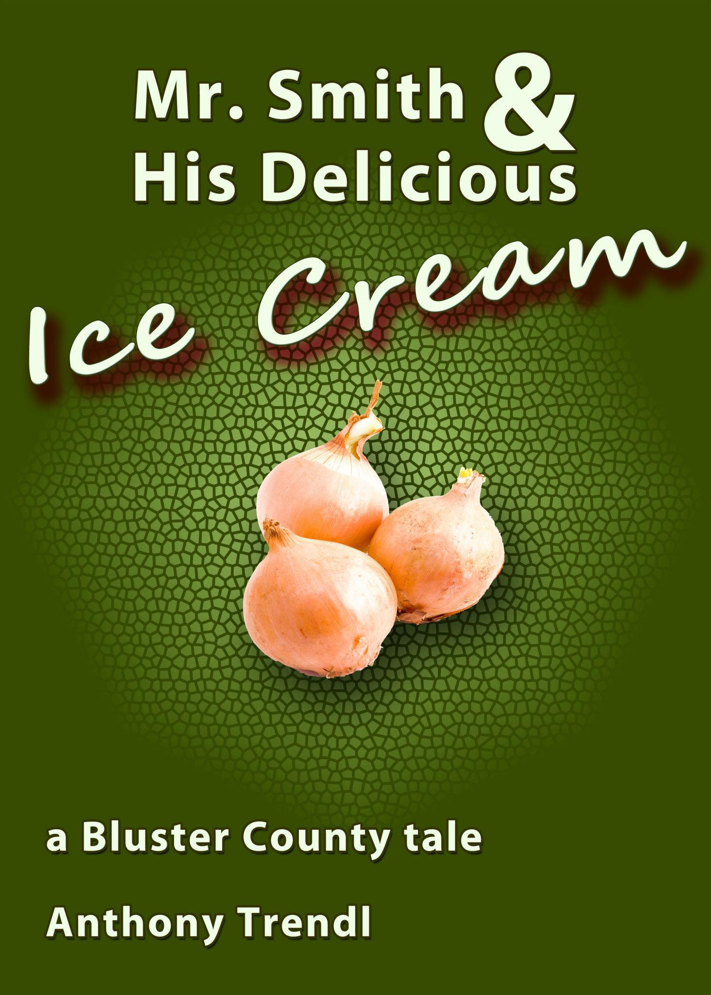 Mr. Smith and His Delicious Ice Cream