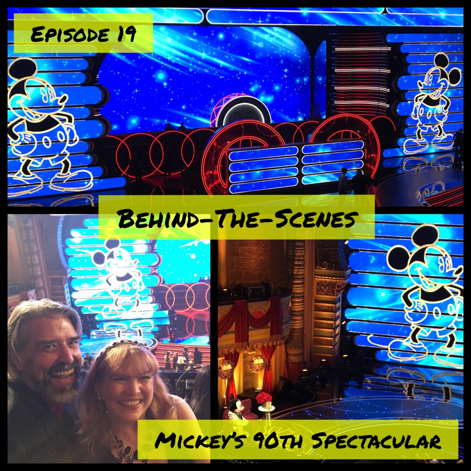 Episode 19 - Behind-the-Scenes at Mickey's 90th Spectacular