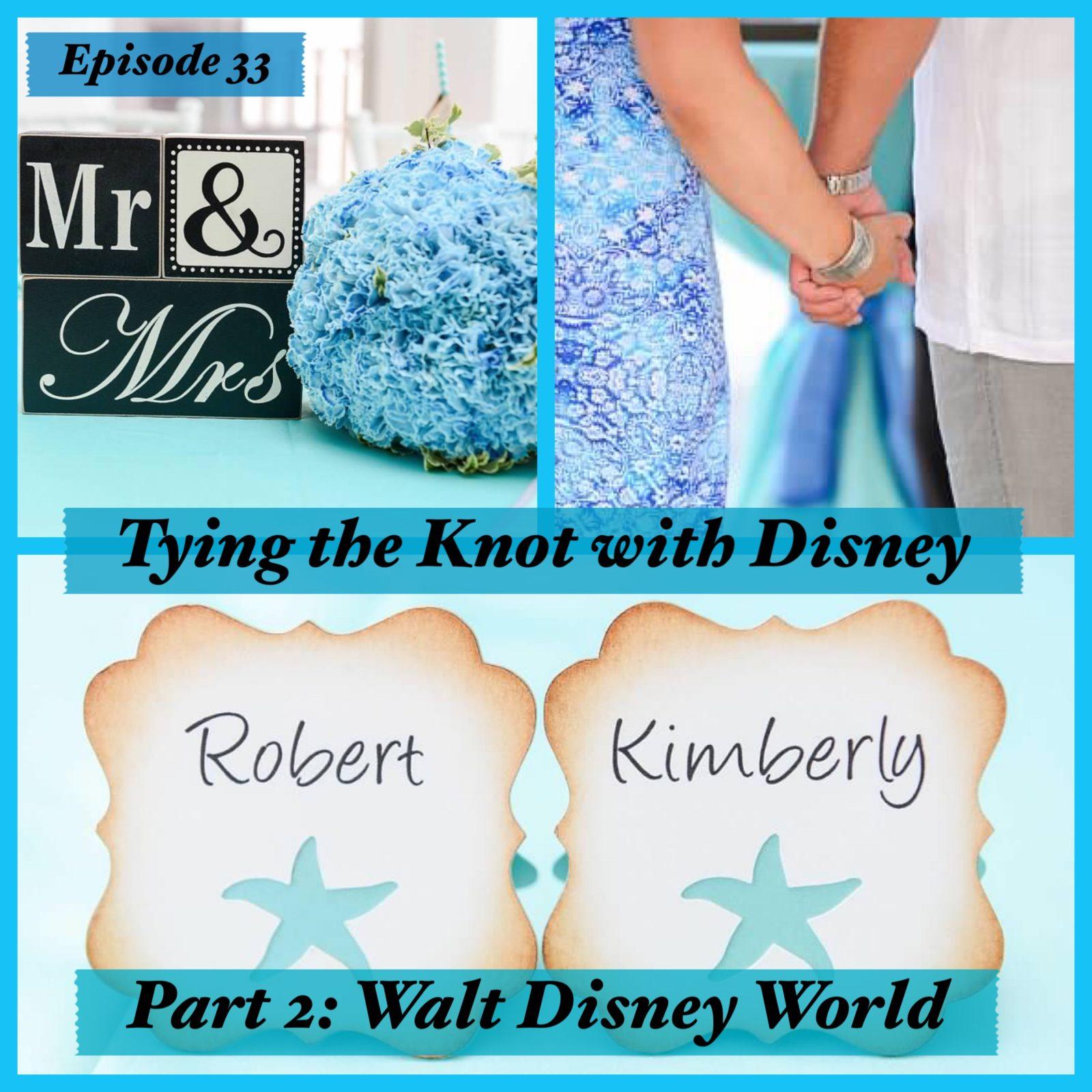 Tying the Knot with Disney - Walt Disney World Weddings