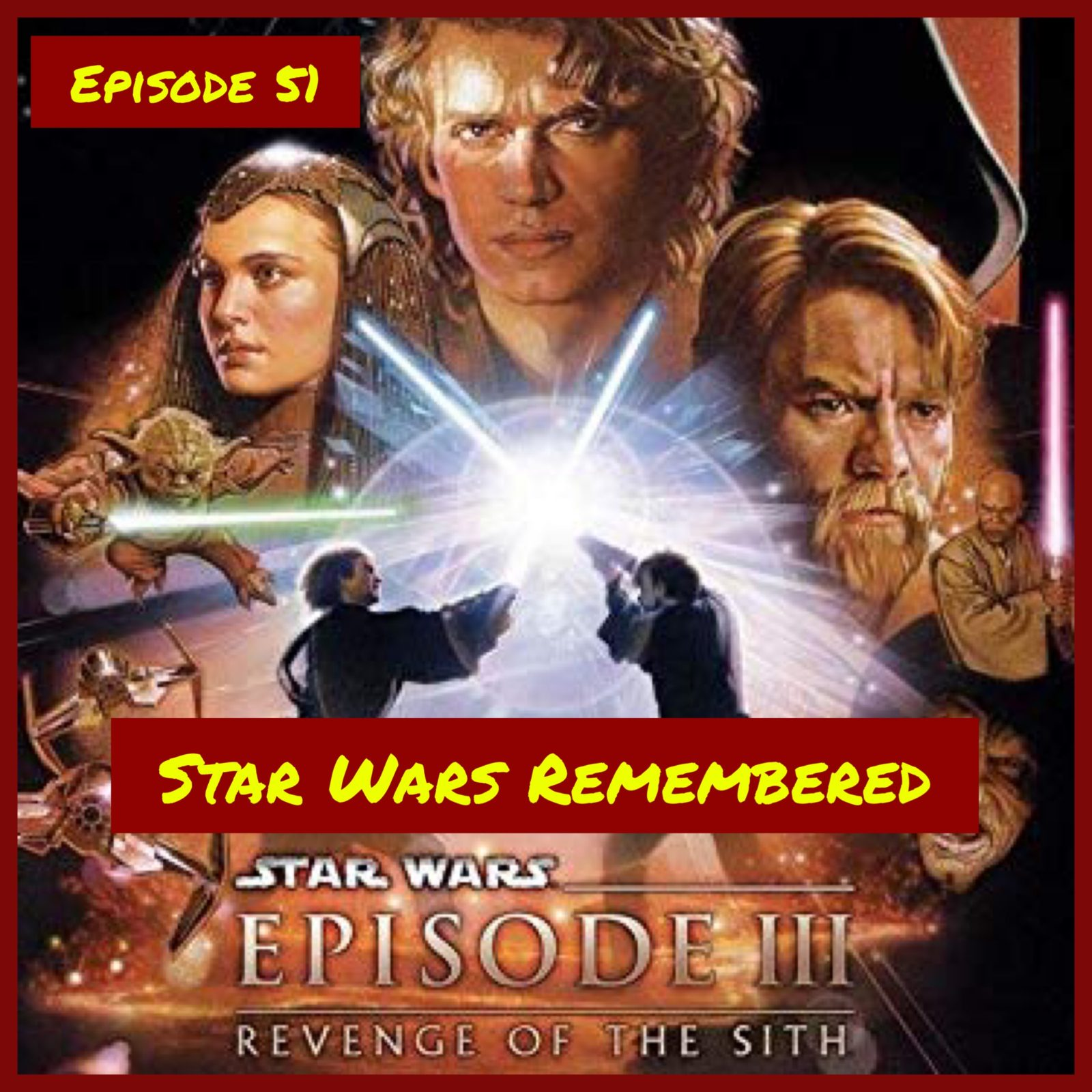 Star Wars Remembered = Revenge of the Sith