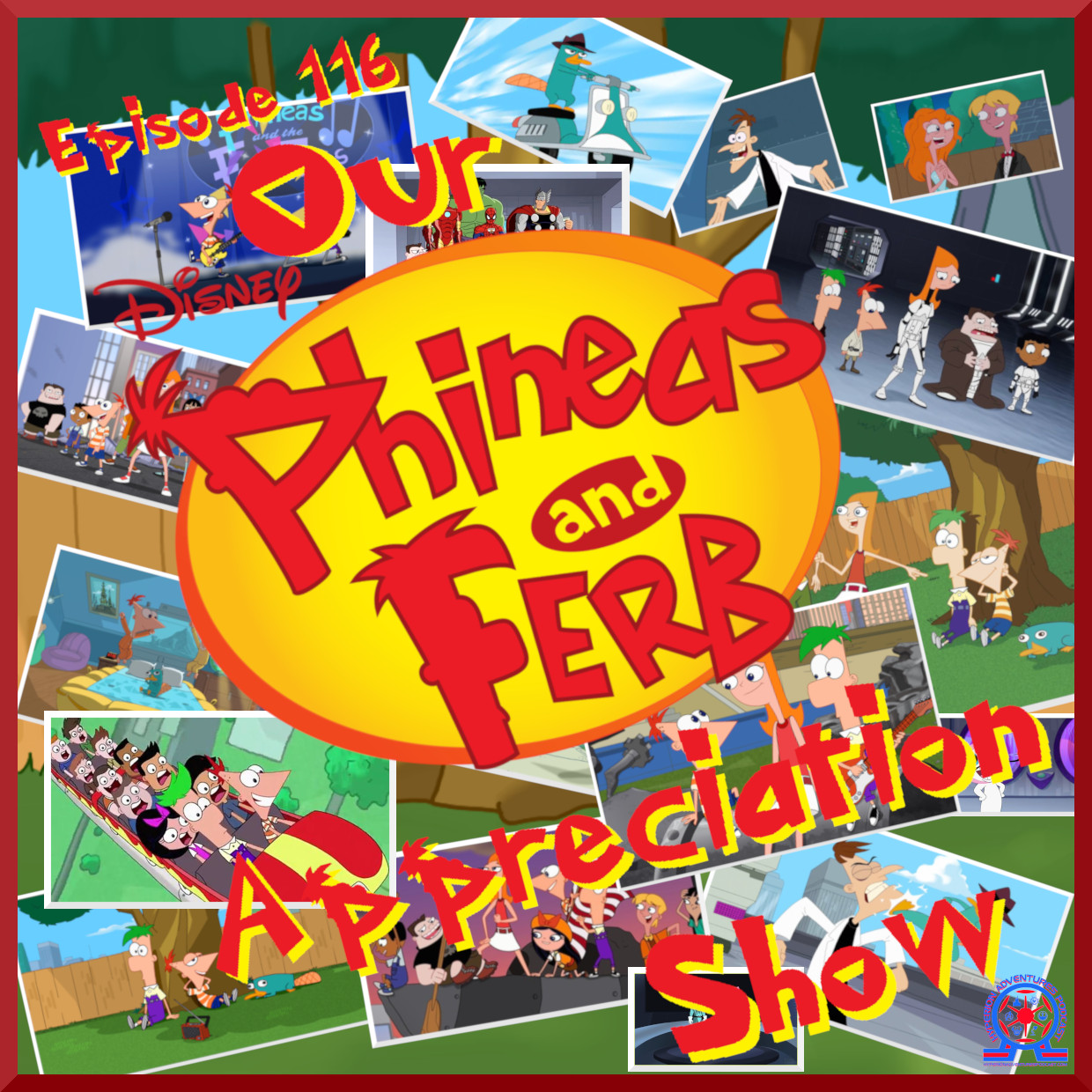 Our Phineas & Ferb Appreciation Show