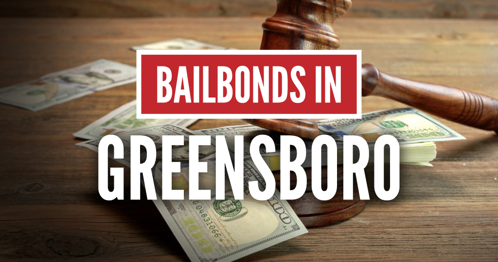Bail Bonds Greensboro NC