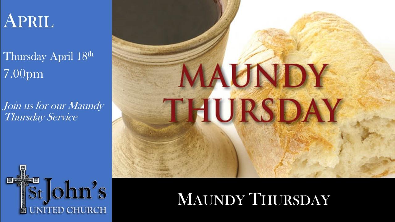 Thursday April 18th at 7.00pm – Maundy Thursday Service