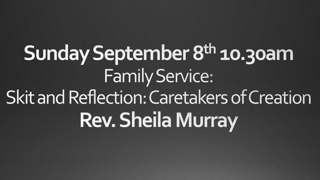 Sunday September 8th 10:30 am Worship