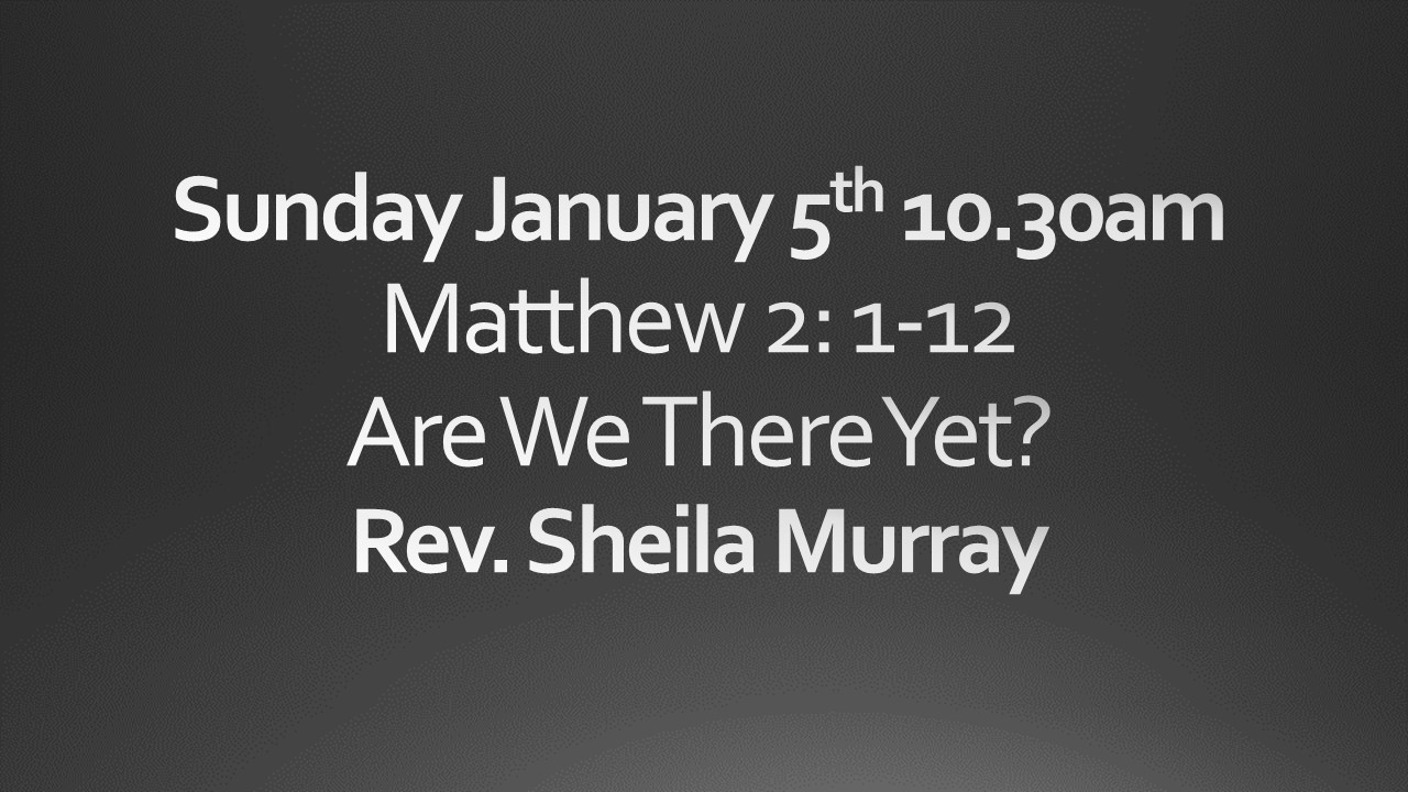 Sunday January 5 10:30 am worship