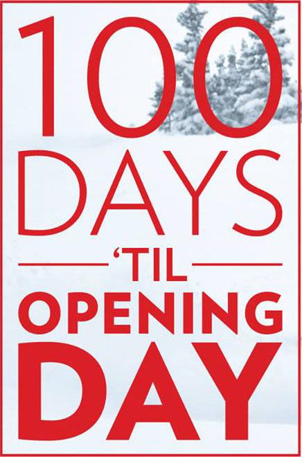 Breckenridge 100 days till Opening