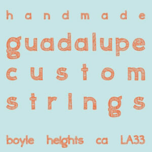 GUITARRON STRINGS - GUADALUPE AND MORE