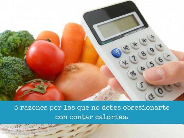razones por las que no debes obsesionarte con contar calorias