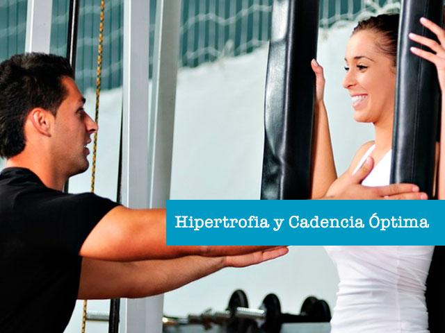 Hipertrofia-cadencia