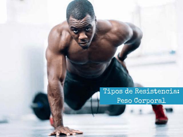 Tipos de Resistencia para el entrenamiento de la fuerza_ Peso Corporal
