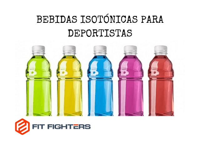 BEBIDAS ISOTÓNICAS PARA DEPORTISTAS