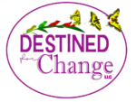 Destined for Change LLC