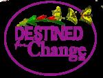Destined for Change LLC