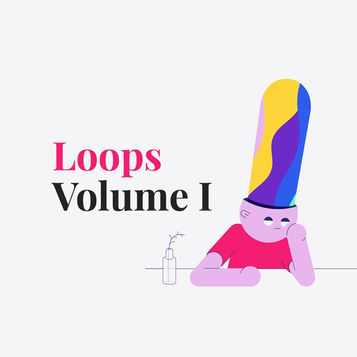 Loops: Volume I