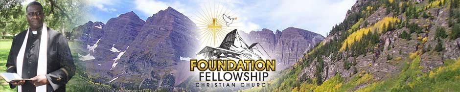Foundation Fellowship Christian Church